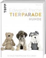 Cover-Bild Edwards freche Tierparade Hunde