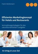 Cover-Bild Effizientes Marketingkonzept für Hotels und Restaurants