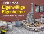 Cover-Bild Eigenwillige Eigenheime
