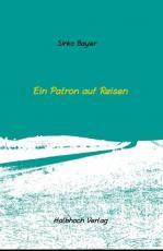 Cover-Bild Ein Patron auf Reisen