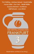 Cover-Bild Ein Viertelstündchen Frankfurt – Band 3