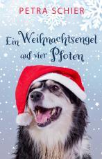 Cover-Bild Ein Weihnachtsengel auf vier Pfoten