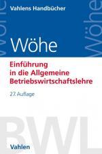 Cover-Bild Einführung in die Allgemeine Betriebswirtschaftslehre