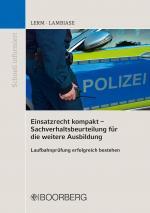 Cover-Bild Einsatzrecht kompakt - Sachverhaltsbeurteilung für die weitere Ausbildung