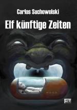 Cover-Bild Elf künftige Zeiten