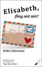 Cover-Bild Elisabeth, flieg mit mir!