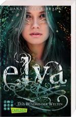 Cover-Bild Elya 2: Das Bündnis der Welten