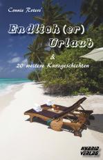 Cover-Bild Endlich (er) Urlaub & 20 weitere Kurzgeschichten