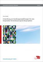 Cover-Bild Entwicklung von Handlungsempfehlungen für eine kooperative Terminsteuerung bei Bauprojekten