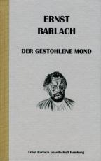 Cover-Bild Ernst Barlach - Der gestohlene Mond