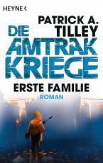 Cover-Bild Erste Familie - Die Amtrak-Kriege 2