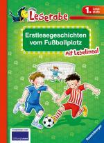 Cover-Bild Erstlesegeschichten vom Fußballplatz - Leserabe 1. Klasse - Erstlesebuch für Kinder ab 6 Jahren