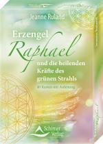 Cover-Bild Erzengel Raphael und die heilenden Kräfte des grünen Strahls