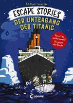 Cover-Bild Escape Stories - Der Untergang der Titanic