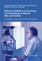 Cover-Bild Ethische Guidelines für Forschung und Entwicklung im Bereich Alter und Technik