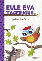 Cover-Bild Eule Eva Tagebuch 8 - Kinderbücher ab 6-8 Jahre (Erstleser Mädchen)