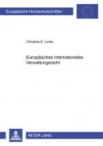 Cover-Bild Europäisches Internationales Verwaltungsrecht