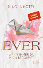 Cover-Bild Ever – Wann immer du mich berührst