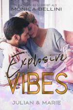Cover-Bild Explosive Vibes: Julian & Marie