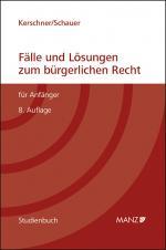 Cover-Bild Fälle und Lösungen zum bürgerlichen Recht für Anfänger