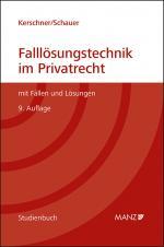 Cover-Bild Falllösungstechnik im Privatrecht Mit Fällen und Lösungen