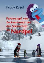 Cover-Bild Farbenstopf vom Sockenstrumpf und das Sommerfest am Nordpol