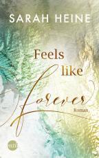 Cover-Bild Feels like Forever