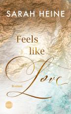 Cover-Bild Feels like Love