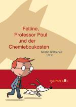 Cover-Bild Felline, Professor Paul und der Chemiebaukasten