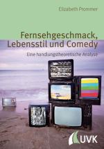 Cover-Bild Fernsehgeschmack, Lebensstil und Comedy