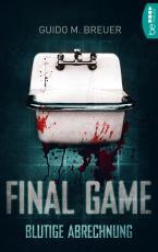 Cover-Bild Final Game - Blutige Abrechnung
