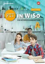 Cover-Bild Fit in WiSo / Fit in WiSo A für die Berufsvorbereitung