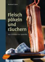 Cover-Bild Fleisch pökeln und räuchern
