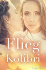 Cover-Bild Flieg Kolibri