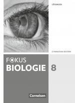 Cover-Bild Fokus Biologie - Neubearbeitung - Gymnasium Bayern - 8. Jahrgangsstufe