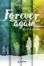 Cover-Bild Forever Again - Wie oft du auch gehst