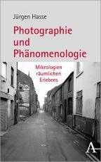 Cover-Bild Fotografie und Phänomenologie