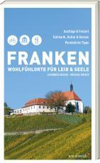 Cover-Bild Franken - Wohlfühlorte für Leib und Seele