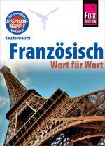 Cover-Bild Französisch - Wort für Wort: Kauderwelsch-Sprachführer von Reise Know-How