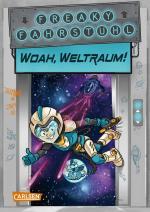 Cover-Bild Freaky Fahrstuhl 2: Woah, Weltraum!
