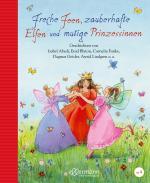 Cover-Bild Freche Feen, zauberhafte Elfen und mutige Prinzessinnen