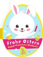 Cover-Bild Frohe Ostern – Hoppelhäschen–Malbuch