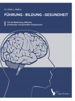 Cover-Bild Führung - Bildung - Gesundheit