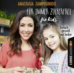Cover-Bild Für immer zuckerfrei - für Kids