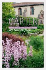 Cover-Bild Gärten an Kocher, Jagst und Tauber
