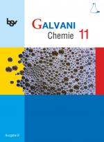 Cover-Bild Galvani - Chemie für Gymnasien - Ausgabe B - Für die Oberstufe in Bayern - Bisherige Ausgabe - 11. Jahrgangsstufe
