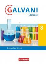 Cover-Bild Galvani - Chemie für Gymnasien - Ausgabe B - Für naturwissenschaftlich-technologische Gymnasien in Bayern - Neubearbeitung - 8. Jahrgangsstufe