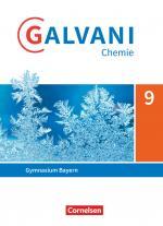 Cover-Bild Galvani - Chemie für Gymnasien - Ausgabe B - Für naturwissenschaftlich-technologische Gymnasien in Bayern - Neubearbeitung - 9. Jahrgangsstufe