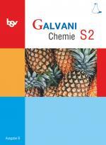 Cover-Bild Galvani - Chemie für Gymnasien - Ausgabe B - Für sprachliche, musische, wirtschafts- und sozialwissenschaftliche Gymnasien in Bayern - Bisherige Ausgabe - Band S2: 10. Jahrgangsstufe