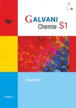 Cover-Bild Galvani - Chemie für Gymnasien - Ausgabe B - Für sprachliche, musische, wirtschafts- und sozialwissenschaftliche Gymnasien in Bayern - Bisherige Ausgabe - Band S1: 9. Jahrgangsstufe